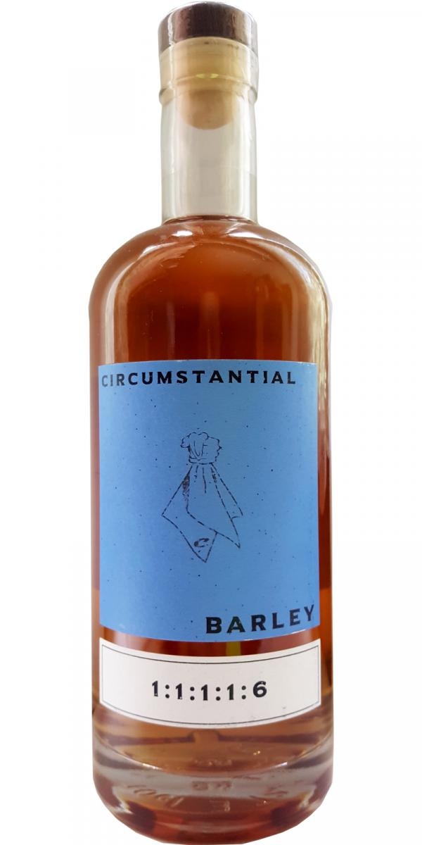 Circumstantial Barley 1:1:1:1:6