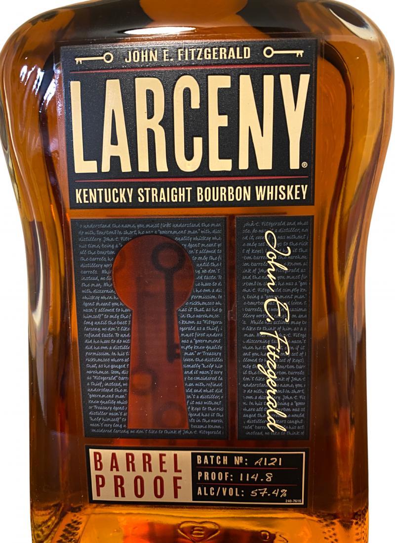 John E. Fitzgerald Larceny Barrel Proof