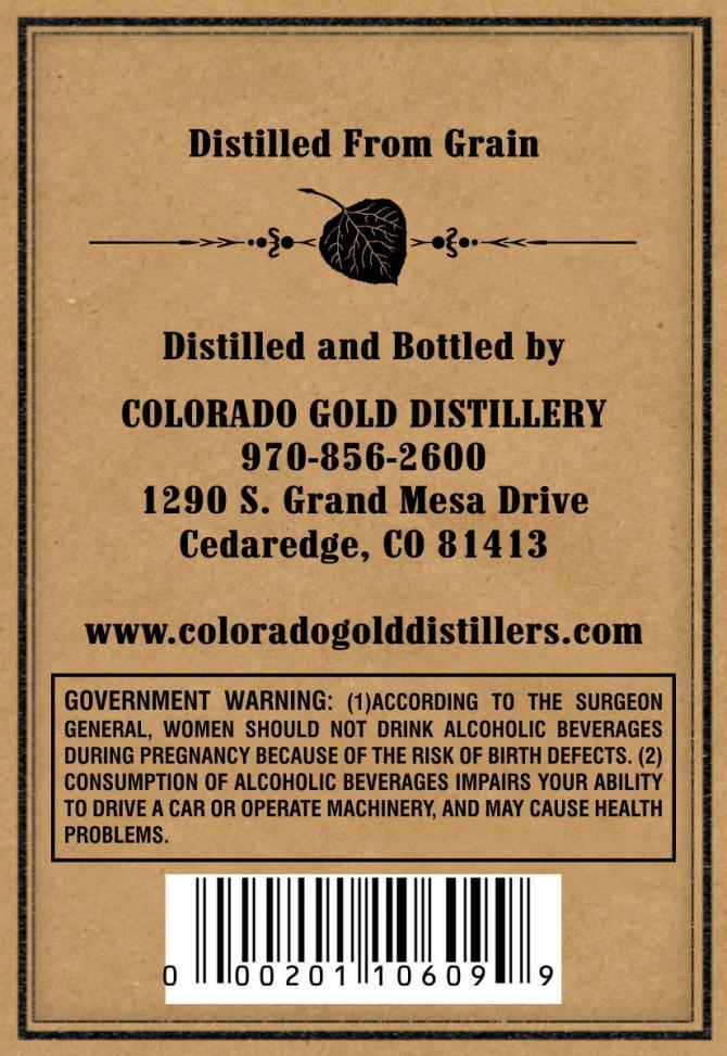 Colorado Gold Colorado's Own Corn Whiskey