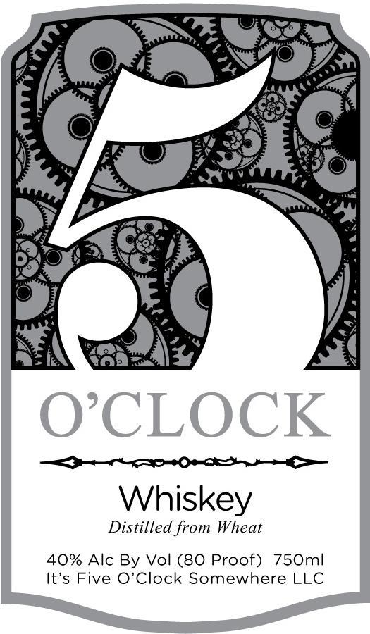 It's 5 Whiskey