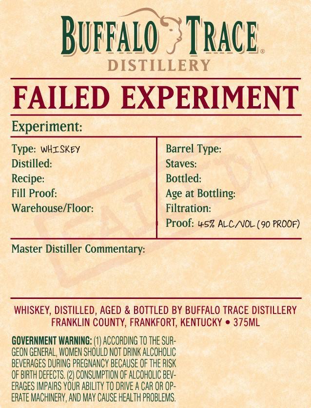 Buffalo Trace Failed Experiment
