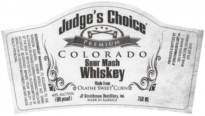 JF Strothman Distillery Judge's Choice