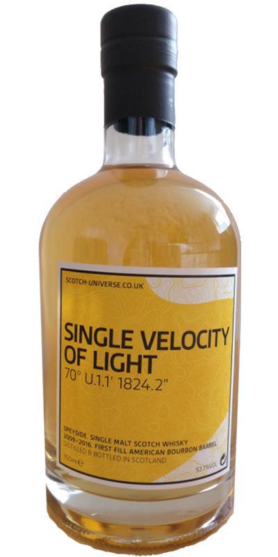 "Scotch Universe Single Velocity of Light - 70° U.1.1' 1824.2"""