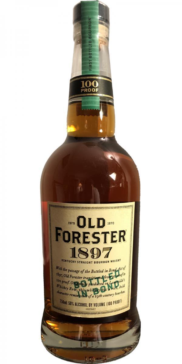 Old Forester 1897 Bottled in Bond